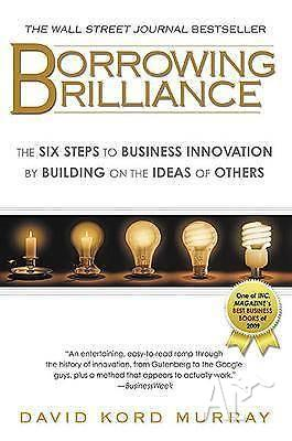 Borrowing Brilliance - The Six Steps to Business