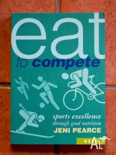 Eat To Compete - Jeni Pearce [Sports Nutrition]