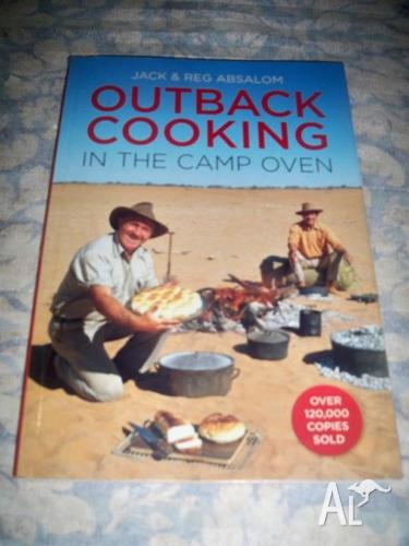 Outback Cooking in the Camp Oven Jack and Reg Absalom