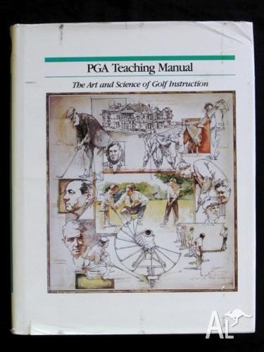Golf: PGA Teaching Manual - The Art & Science Of Golf