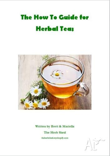 The How To Guide For Herbal Teas