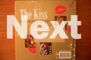 The Kiss: The World's Most Memorable Kisses of All Time