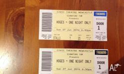 I have 2 tickets to Hoges - One Night Only show for