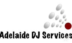 Adelaide DJ services believe the music is what makes