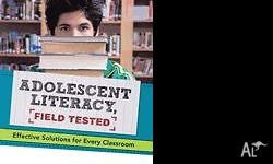 Adolescent Literacy [Field Tested] Effective Solutions