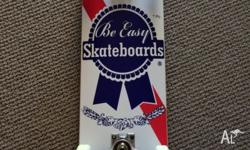 Brand New Be Easy Skateboard with