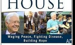 Beyond the White House: Waging Peace, Fighting Disease,
