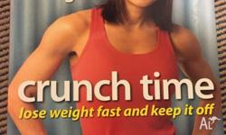 Crunch time by Michelle Bridges Lose weight fast and