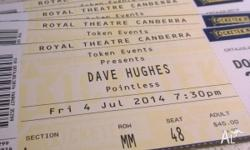 I have 4 tickets to see Dave Hughes 'Pointless' at the