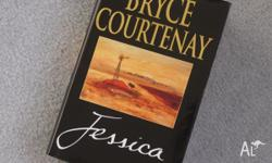 Bryce Courtenay's novel--JESSICA. I have two of the