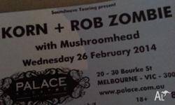 1 hardcopy ticket to sold out KORN and Rob Zombie