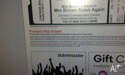 1 ticket for mrs browns boys show in Hobart In march