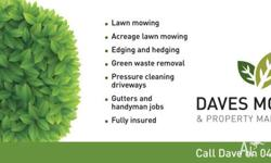 - Deliveries, pick ups and dump runs - Lawn mowing &