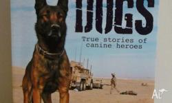 True stories of canine heroes by Maria Goodavage.