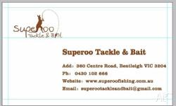 Superoo Tackle & Bait Address: 360 Centre Road