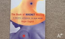 The Book of Magnet Healing: A Holistic Approach to Pain