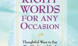 The Right Words for Any Occasion Thoughtful Ways to Say