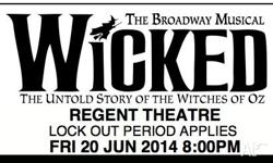 I have two 'Wicked' tickets to sell as I have booked