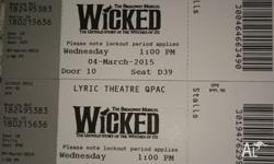 I have two 'Wicked' tickets for sale, for the matinee