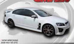 GMHSV Wreckers We're currently wrecking a 2009 HSV VE