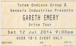 I have x1 Gareth Emery at Metro (Sydney) for 12th